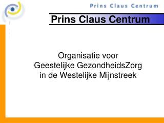 Prins Claus Centrum