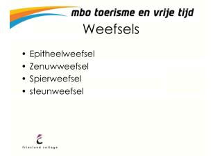 Weefsels