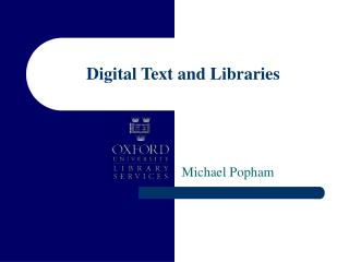 Digital Text and Libraries