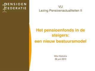 VU  Lezing Pensioenactualiteiten II