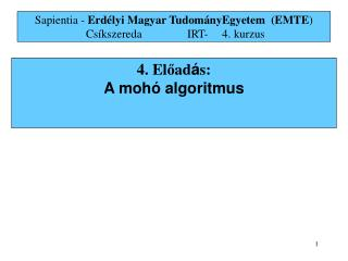 4. El ? ad � s: A moh � algoritmus