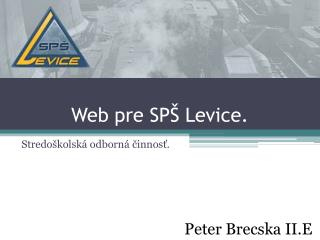 Web pre SPŠ Levice.