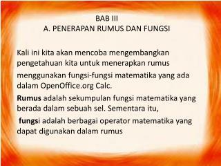 BAB III A. PENERAPAN RUMUS DAN FUNGSI