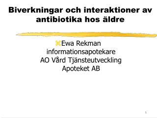 Biverkningar och interaktioner av antibiotika hos äldre