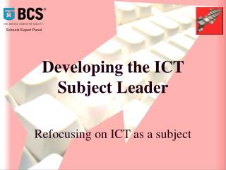 Developing the ICT Subject Leader