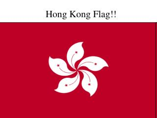 Hong Kong Flag!!