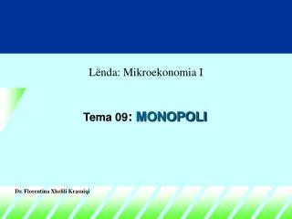 Tema 0 9 : MONOPOLI