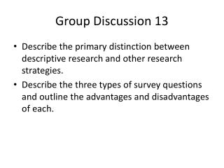 Group Discussion 13