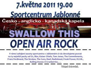 7.května 2011 19.00  Sportcentrum Jablonné