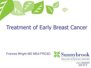 Treatment of Early Breast Cancer