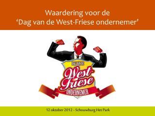 Waardering voor de 'Dag van de West-Friese ondernemer'