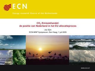 CO 2  Emissiehandel:  de positie van Nederland in het EU allocatieproces