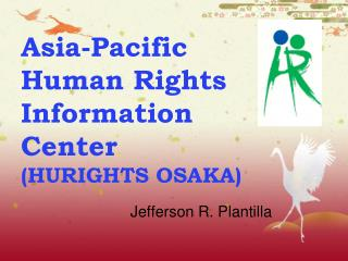 Asia-Pacific  Human Rights Information Center  (HURIGHTS OSAKA)