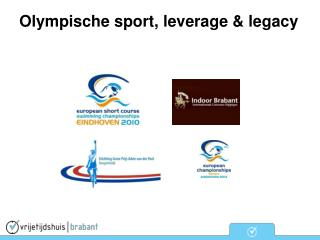 Olympische sport, leverage & legacy