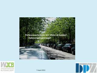 Parkeeroverlast van VU, VUmc of Zuidas?        Oplossingen gevraagd!
