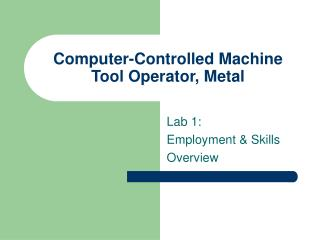 Computer-Controlled Machine Tool Operator, Metal