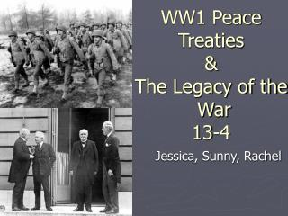 WW1 Peace  Treaties  The Legacy of the  War 13-4