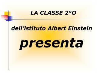 LA CLASSE 2°O