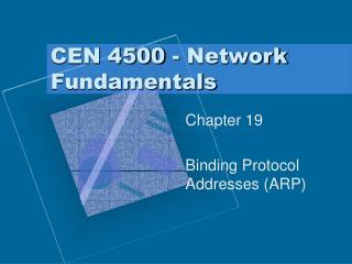 CEN 4500 - Network Fundamentals