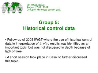 Group 5:  Historical control data