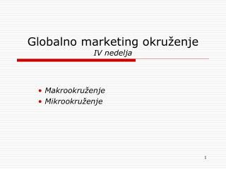 Globalno marketing ok ruženje IV nedelja
