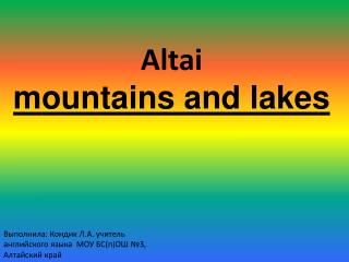 Altai m ountain s and lakes