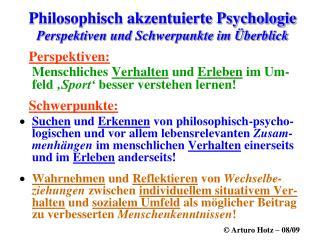 Philosophisch akzentuierte Psychologie Perspektiven und Schwerpunkte im �berblick