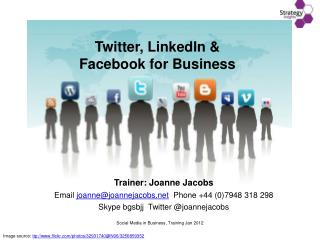 Twitter, LinkedIn &  Facebook for Business