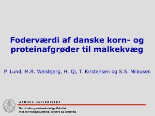 Foderværdi af danske korn- og proteinafgrøder til malkekvæg