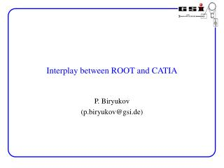 Interplay between ROOT and CATIA