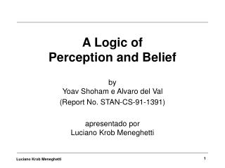 A Logic of  Perception and Belief