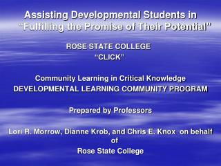 "Assisting Developmental Students in ""Fulfilling the Promise of Their Potential"""