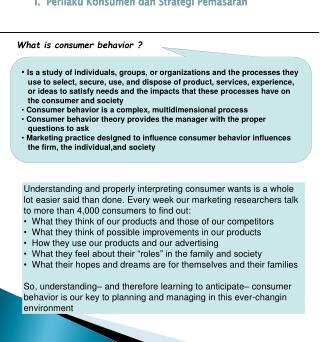 I.   Perilaku Konsumen dan Strategi Pemasaran