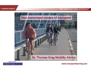 Non motorised modes of transport