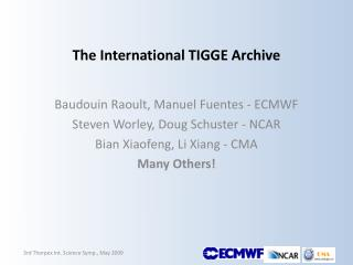 The International TIGGE Archive