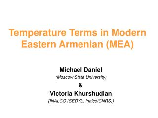 Temperature Terms in Modern Eastern Armenian (MEA)