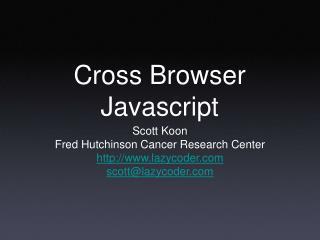 Cross Browser Javascript