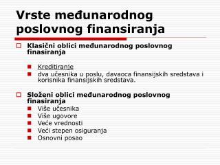 Vrste međunarodnog  poslovnog finansiranja