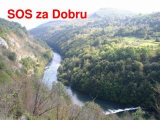 SOS za Dobru