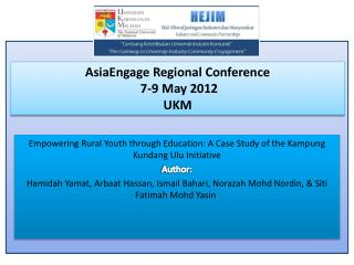 AsiaEngage  Regional Conference   7-9 May 2012  UKM