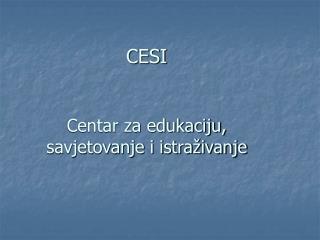 CESI Centar za edukaciju,  savjetovanje i istraživanje