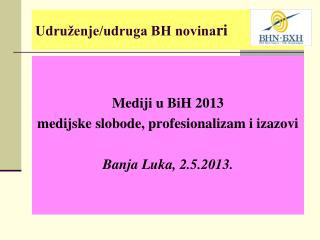Udru�enje/udruga BH novina ri