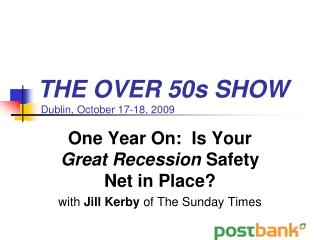 THE OVER 50s SHOW  Dublin, October 17-18, 2009