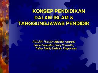 KONSEP PENDIDIKAN DALAM ISLAM & TANGGUNGJAWAB PENDIDIK