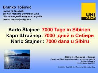 Sibirien – Russland – Europa Fremd‐ und Eigenwahrnehmung in Literatur und Sprache