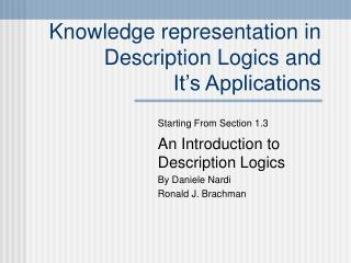 Knowledge representation in Description Logics and  It's Applications