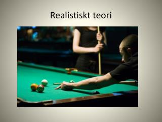 Realistiskt teori