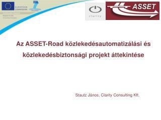 Az  ASSET-Road  közlekedésautomatizálási és közlekedésbiztonsági projekt áttekintése