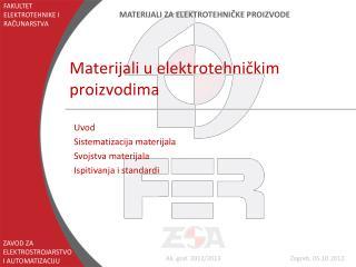 Materijali u elektrotehni?kim proizvodima