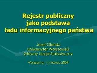 Rejestr publiczny  jako podstawa  ładu informacyjnego państwa